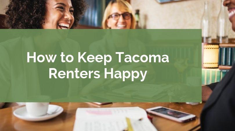 Keep-Tacoma-Renters-Happy